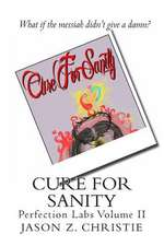 Cure for Sanity