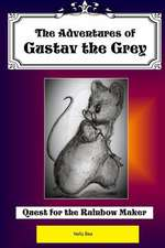 The Adventures of Gustav the Grey