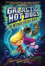 Galactic Hot Dogs 2:  The Wiener Strikes Back