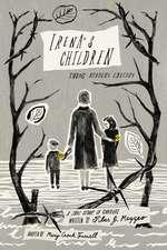 Irena's Children:  Young Readers Edition