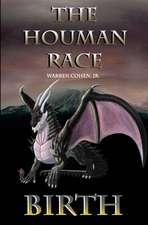 The Houman Race