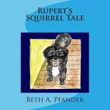 Rupert's Squirrel Tale