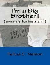 I'm a Big Brother!!