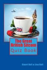 The Great British Sitcom Quiz Book