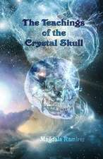 The Teachings of the Crystal Skull