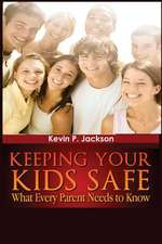 """""""Keeping Your Kids Safe What Every Parent Needs to Know"""""""