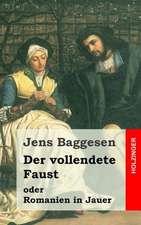 Der Vollendete Faust Oder Romanien in Jauer