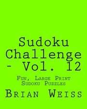 Sudoku Challenge - Vol. 12