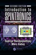 Introduction to Spintronics, Second Edition:  Synthesis, Characterization, and Applications