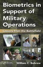 Biometrics in Support of Military Operations