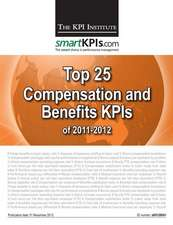 Top 25 Compensation and Benefits Kpis of 2011-2012