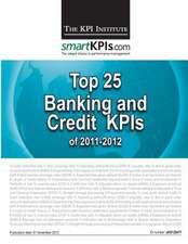 Top 25 Banking and Credit Kpis of 2011-2012