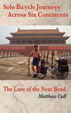 Solo Bicycle Journeys Across Six Continents