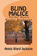 Blind Malice:  A Rachel Myers Murder Mystery