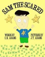Sam the Scared