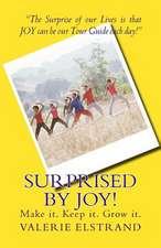Surprised by Joy!