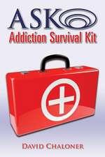 Ask Addiction Survival Kit