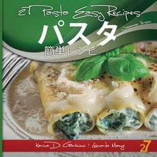27 Pasta Easy Recipes Japanese Edition