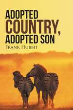 Adopted Country, Adopted Son