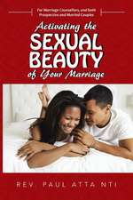 Activating the Sexual Beauty of Your Marriage