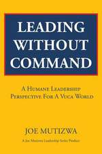 Leading Without Command