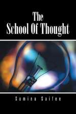 The School of Thought