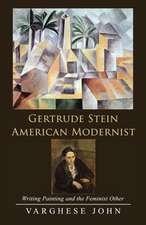 Gertrude Stein American Modernist