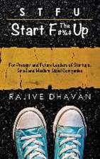 STFU-Start the F Up