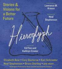 Hieroglyph:  Stories & Visions for a Better Future