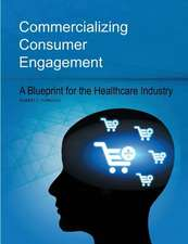 Commercializing Consumer Engagement
