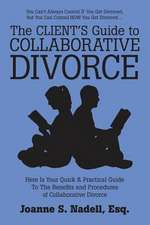 The Client's Guide to Collaborative Divorce