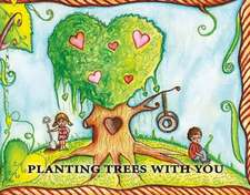 Planting Trees with You