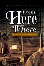 From Here to Where
