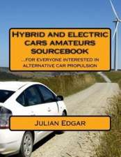 Hybrid and Electric Cars Amateurs Sourcebook