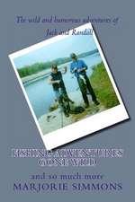 Fishing Adventures Gone Wild
