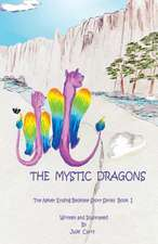 The Mystic Dragons