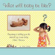 What Will Baby Be Like?