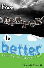 From Debtor to Better