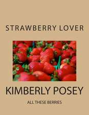 The Strawberry Lover