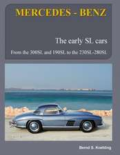 Mercedes-Benz, the Early Mercedes SL Cars
