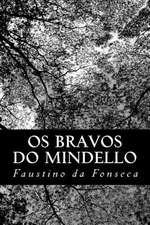 OS Bravos Do Mindello