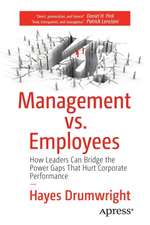 Management vs. Employees: How Leaders Can Bridge the Power Gaps That Hurt Corporate Performance