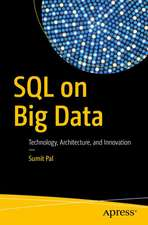 SQL on Big Data: Technology, Architecture, and Innovation