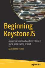Beginning KeystoneJS: A practical introduction to KeystoneJS using a real-world project