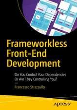 Frameworkless Front-End Development
