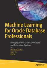 Machine Learning for Oracle Database Professionals