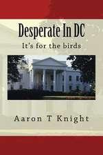 Desperate in DC
