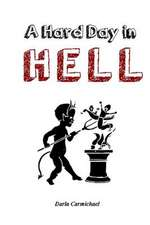 A Hard Day in Hell