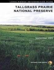 Long-Range Interpretive Plan Tallgrass Prairie National Preserve