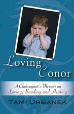 Loving Conor
